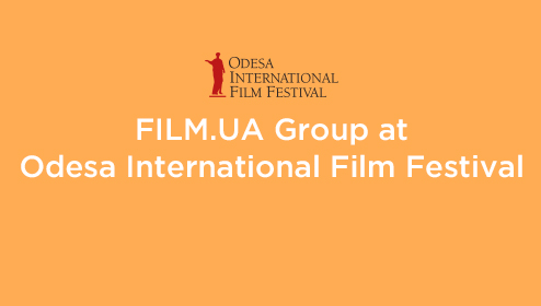 Ukrainian Films for the Whole World: FILM UA Group presents